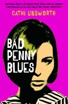 Recommended Read: Bad Penny Blues by Cathi Unsworth