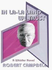 Recommended Read: In La-La Land We Trust - Robert Campbell