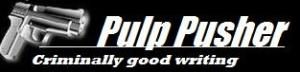 PULP PUSHER IS BACK!