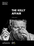 The Kelly Affair