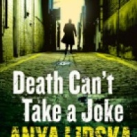 Death Can't Take A Joke by Anya Lipska: Excerpt.