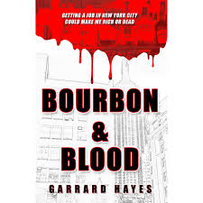 bourbon and blood