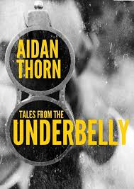 tales from the underbelly