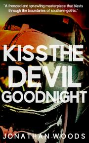 kiss the devil goodnight
