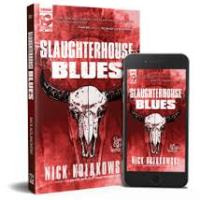 Recommended Read: Slaughterhouse Blues by Nick Kolakowski